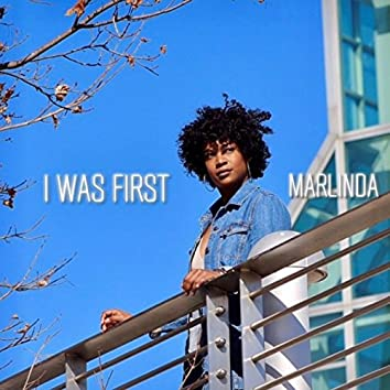 I Was First