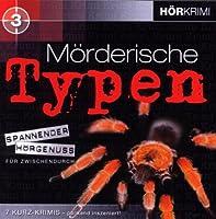 Morderische Typen III