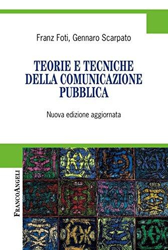 Teorie e tecniche della comunicazione pubblica