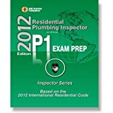 Residential Plumbing Inspector: Study Guide & Practice Questions Workbook for the Icc P-1 Certification Exam