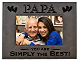 GK Grand Personal-Touch Premium Creations PAPA Gift ~ PAPA You are Simply The Best! Engraved Leatherette Picture Frame Grandfather Dad Birthday Papa Daughter Son Grandchild Best PAPA Ever (4x6, Gray)