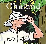 Chaland, l'intégrale de Jean-Luc Fromental (22 avril 1998) Relié - 22/04/1998