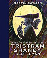 The Life and Opinions of Tristram Shandy, Gentleman (Eye Classics)