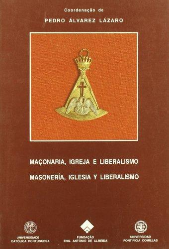 Maçonaria, Igreja e Liberalismo (Fuera de colección)