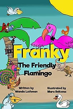 Franky the Friendly Flamingo