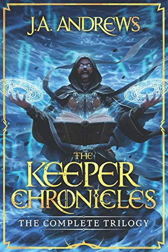 Compare Textbook Prices for The Keeper Chronicles: The Complete Trilogy  ISBN 9781094741475 by Andrews, JA