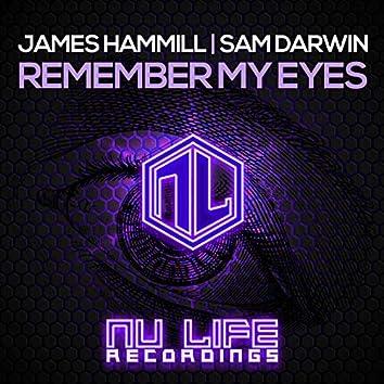 Remember My Eyes