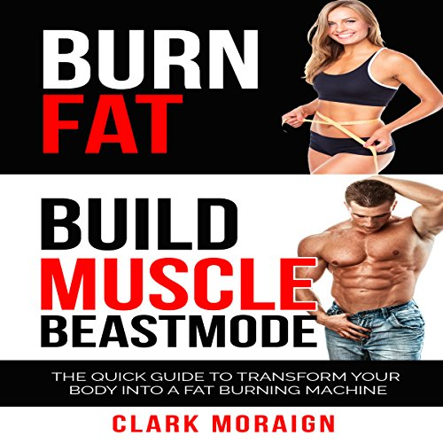 Burn Fat Build Muscle Beast Mode audiobook cover art
