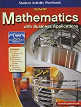 By McGraw-Hill Education Mathematics with Business Applications, Student Activity Workbook (1st Frist Edition) [Paperback]