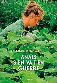 Anaïs s'en va-t-en guerre par Anaïs Kerhoas