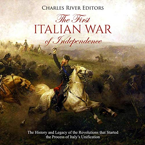 The First Italian War of Independence audiobook cover art