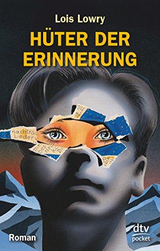Hüter der Erinnerung: Roman