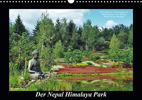 Der Nepal Himalaya Park (Wandkalender 2021 DIN A3 quer)