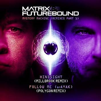 Mystery Machine (Remixes, Pt. 1)