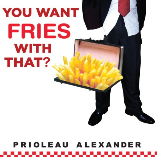 You Want Fries with That? audiobook cover art