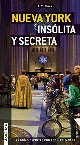 Guía Nueva York insólita y secreta: Local Guides by Local People