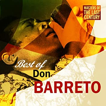 Masters Of The Last Century: Best of Don Barreto