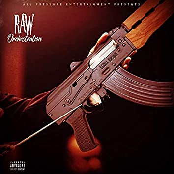Raw Orchestration