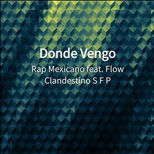 Rap Mexicano feat. Flow Clandestino S F P
