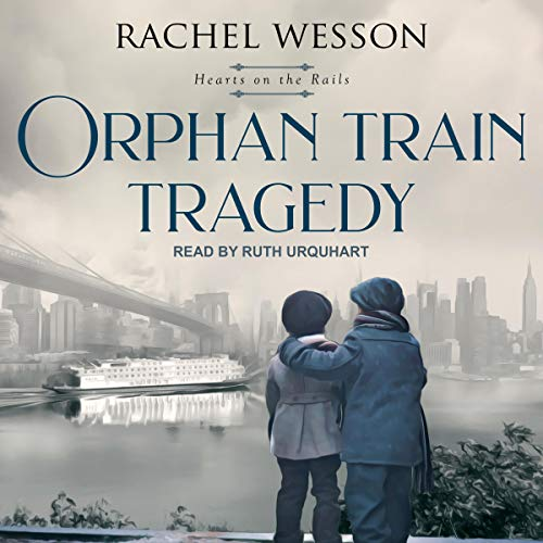 Orphan Train Tragedy cover art