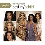 Songtexte von Destiny's Child - Playlist: The Very Best of Destiny's Child