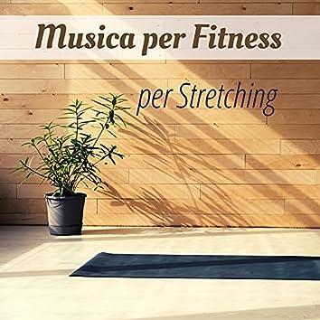 Musica per fitness per stretching