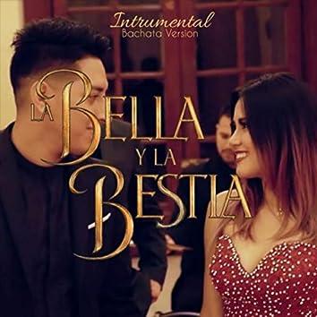 La Bella y la Bestia (Instrumental) [Bachata Version] [feat. Amy Gutierrez]