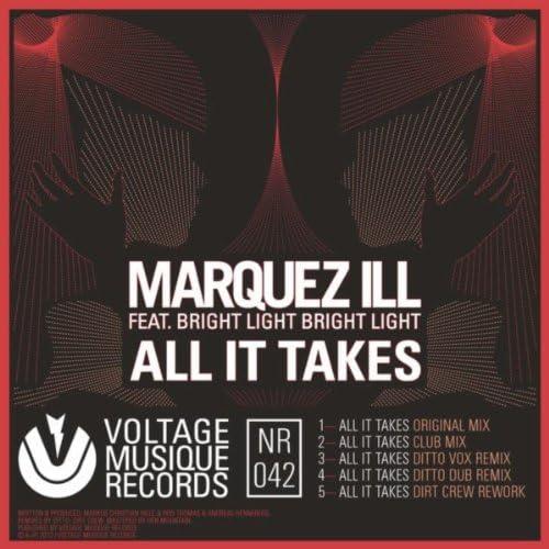 Marquez Ill feat. Bright Light Bright Light