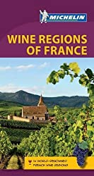 Michelin Guide to the Wine Regions of France