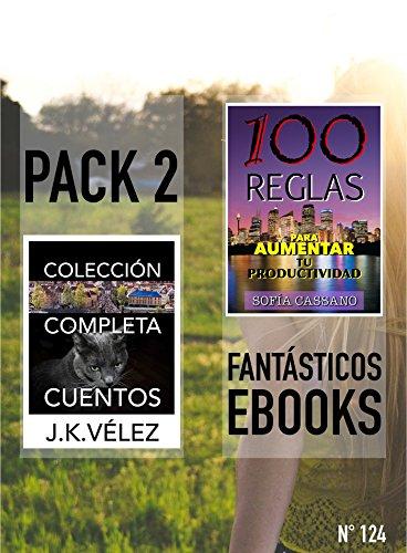 Colección Completa Cuentos & 100 Reglas para Aumentar tu Productividad: Pack 2 Fantásticos ebooks, nº 124 eBook: Vélez, J. K., Cassano, Sofía, PROMeBOOK: Amazon.es: Tienda Kindle