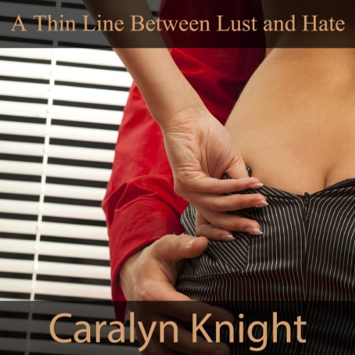 A Thin Line Between Lust and Hate: An Erotic Fantasy cover art