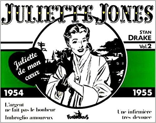 Juliette Jones - 2 : 1954-1955