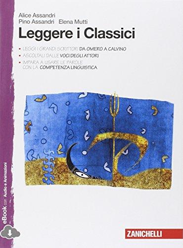 Leggere i classici. Con espansione online