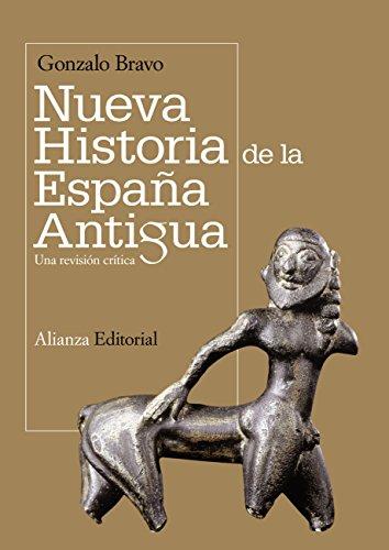 Nueva historia de la España antigua: Una revisión crítica (El libro universitario - Manuales) eBook: Bravo, Gonzalo: Amazon.es: Tienda Kindle