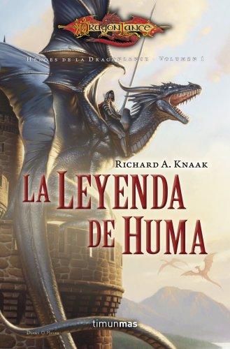Héroes de la Dragonlance I nº 01/03 La Leyenda de Huma: Héroes de la Dragonlance. Volumen 1