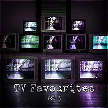 TV Favourites Vol. 3