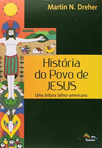 Historia Do Povo De Jesus