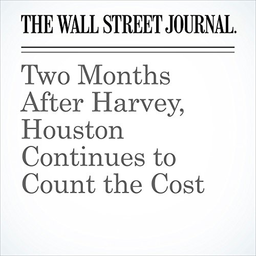 Two Months After Harvey, Houston Continues to Count the Cost (Unabridged) copertina