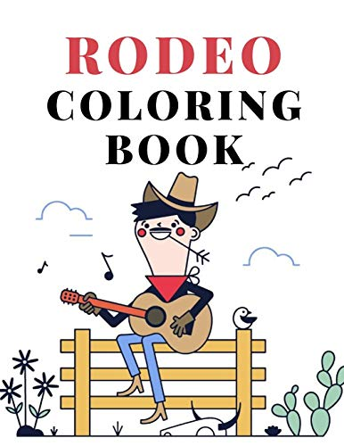 Rodeo Coloring Book: cowboy wild west wester colouring for kids
