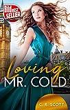 Loving Mr. Cold: Liebesroman