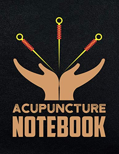 Acupuncture Notebook: Acupuncture Patients Intake Notebook. Physiotherapist and Alternative Medicine Doctors Gift