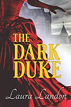 The Dark Duke (The Redeemed series Book 2) by [Laura Landon]