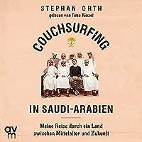 Couchsurfing in Saudi-Arabien Hörbuch