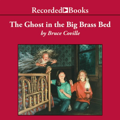 The Ghost in the Big Brass Bed audiobook cover art