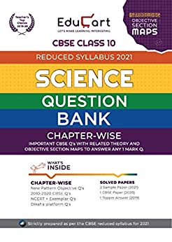 Educart CBSE Science Class 10 Question Bank (Reduced Syllabus) for 2021 by [Educart]