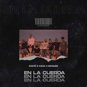 En La Cuerda (feat. Caché & Eskrudo)
