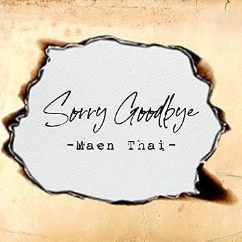 Maen Thai (Sorry Goodbye)