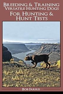 Breeding & Training Versatile Hunting Dogs