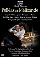 Debussy: Pelleas et Melisande / Alliot-Lugaz, Le Roux, van Dam, Soyer, Gardiner [DVD] [Import]