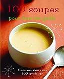 100 soupes pour tous les goûts